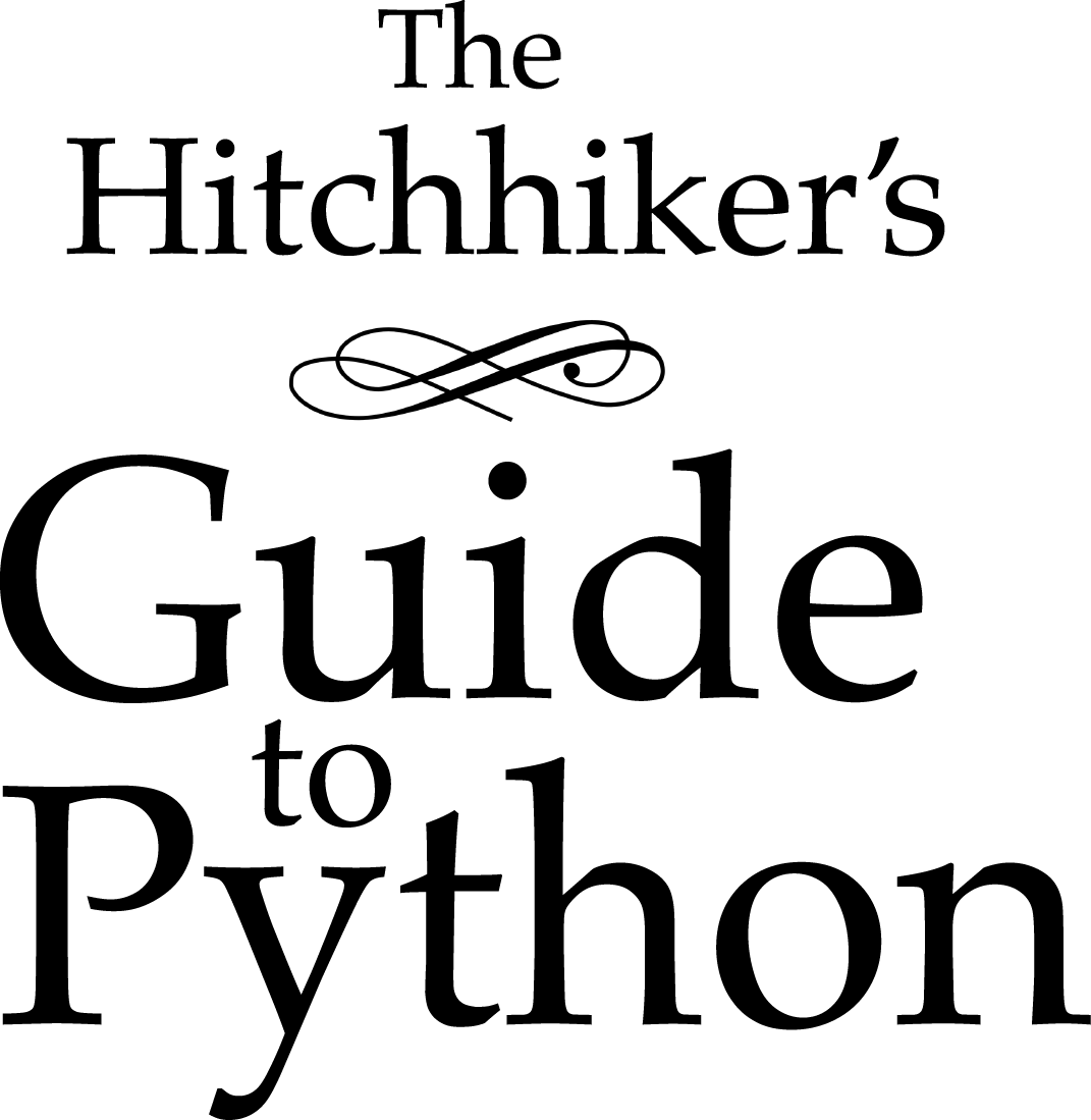 the hitchhiker u0027s guide to python u2014 the hitchhiker u0027s guide to python