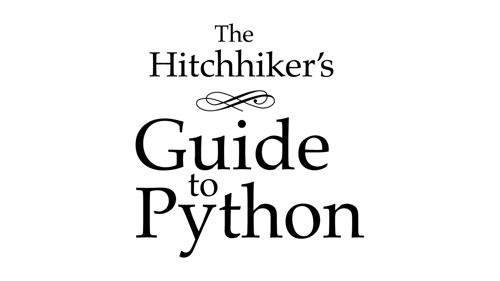 The Hitchhiker's Guide to Python! — The Hitchhiker's Guide to Python